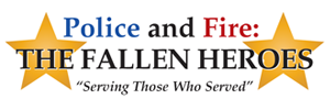 Police and Fire - The Fallen Heroes